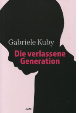 gabriele_kuby_-_die_verlassene_generatio